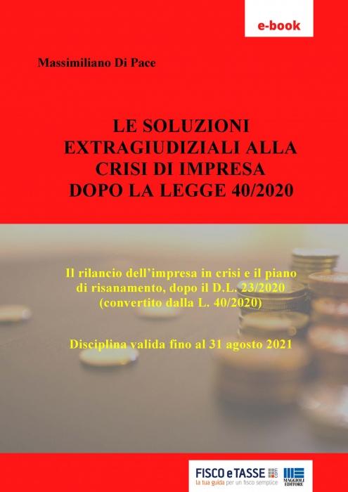 Soluzioni extragiudiziali alla crisi di impresa (eBook)