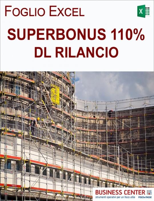 Superbonus 110 per cento - DL Rilancio (Excel)