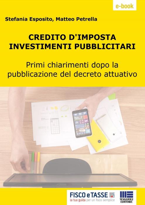 Credito d'imposta investimenti pubblicitari (eBook)