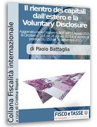 Rientro dei Capitali dall'estero e Voluntary Disclosure