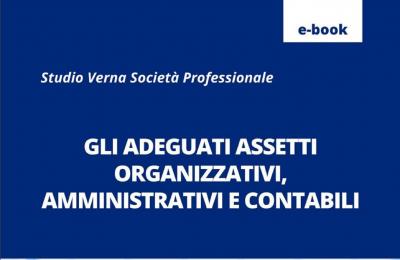 Gli adeguati assetti organizzativi, amministrativi e contabili