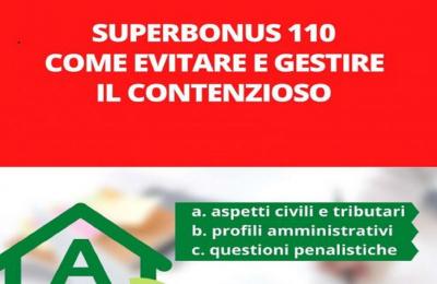 Le insidie del superbonus 110: come evitare e gestire il contenzioso