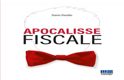 Apocalisse fiscale un libro di Dario Deotto