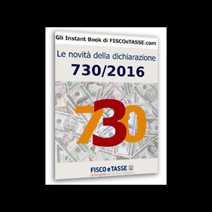 Le novità della Dichiarazione 730/2016 (eBook)