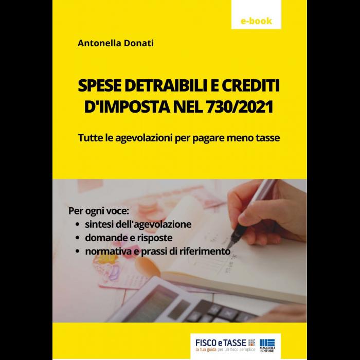 730/2021 e spese detraibili e crediti d'imposta (eBook)