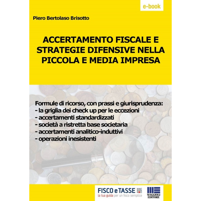 Accertamento fiscale e strategie difensive nelle PMI