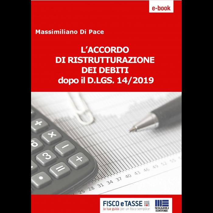 Accordo ristrutturazione debiti dopo il D.Lgs. 14/2019