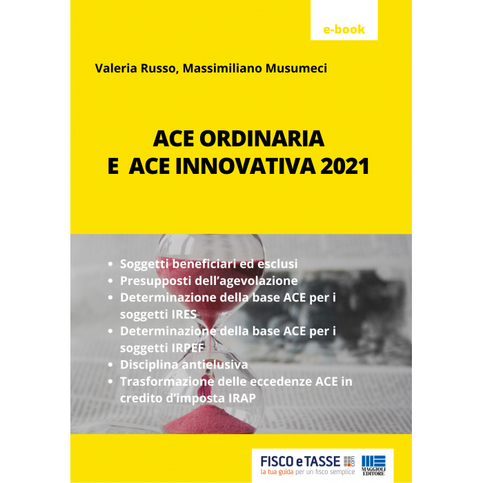 ACE ordinaria e ACE innovativa (eBook 2021)