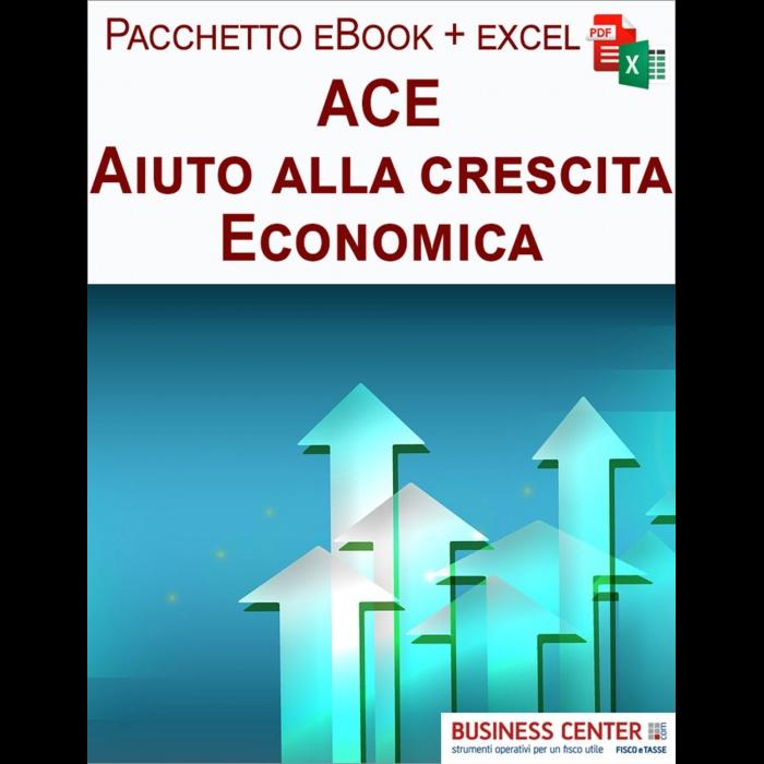 ACE - Aiuto alla crescita economica (excel + eBook)