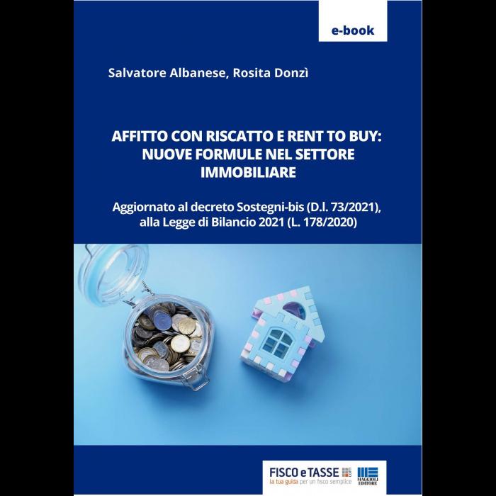 Affitto con riscatto e Rent to buy (eBook 2021)