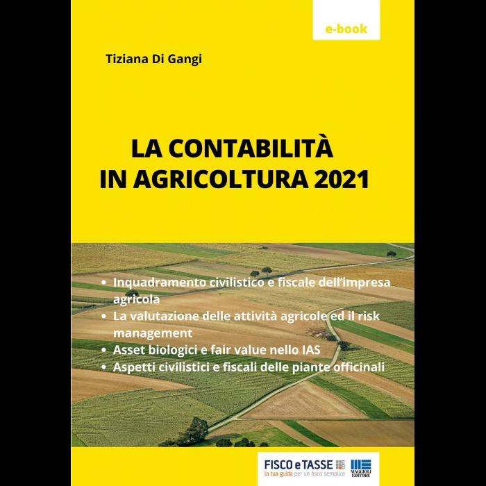 La contabilità in agricoltura 2021 (eBook)