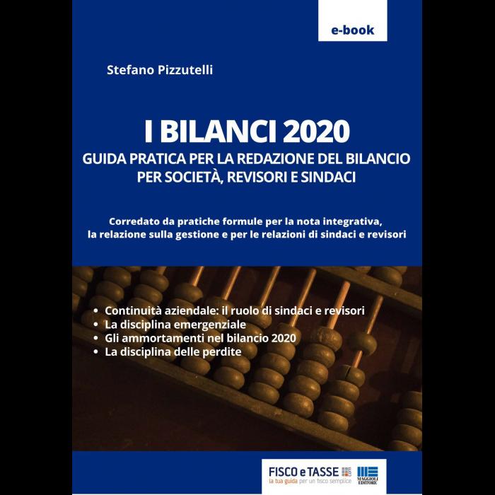 Bilanci 2020 Guida pratica per società revisori sindaci