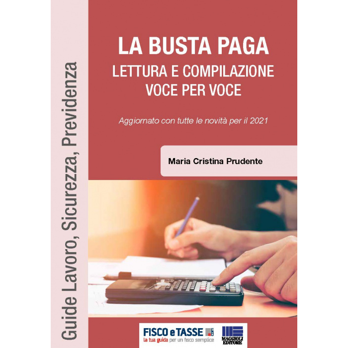 La Busta paga - lettura e compilazione (eBook 2021)