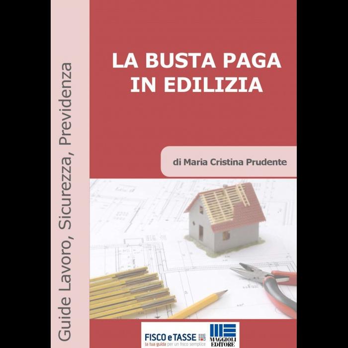 La Busta paga in edilizia (eBook 2018)
