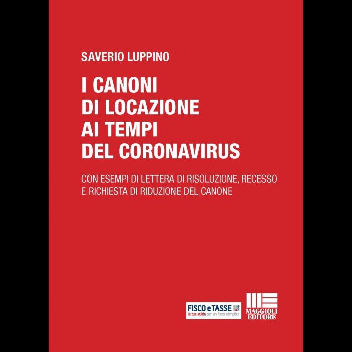 I canoni di locazione ai tempi del Coronavirus (eBook)
