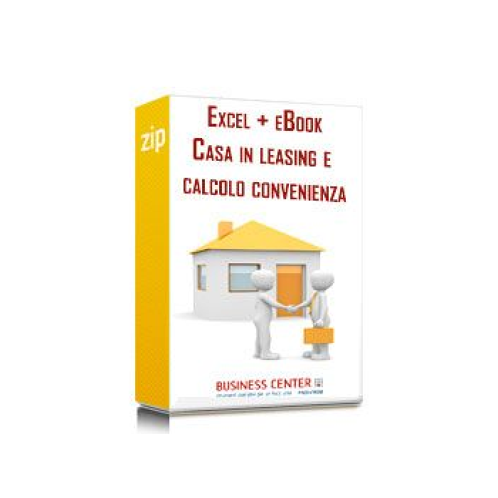 Casa in leasing e calcolo convenienza (excel + eBook)