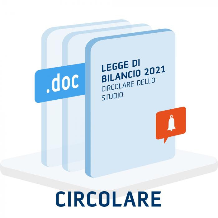 Circolare Straordinaria: novità Legge di Bilancio 2021