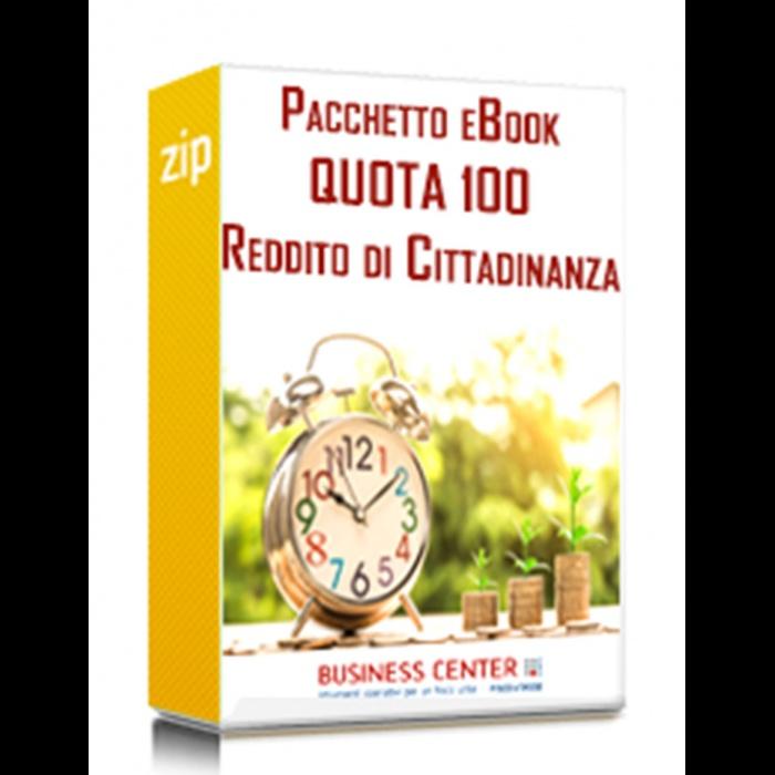 Reddito di cittadinanza e Quota 100 (Pacchetto eBook)
