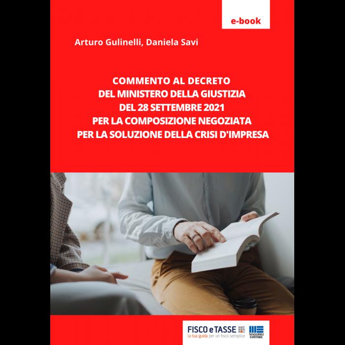 Composizione negoziata: Commento al DM del 28.09.2021