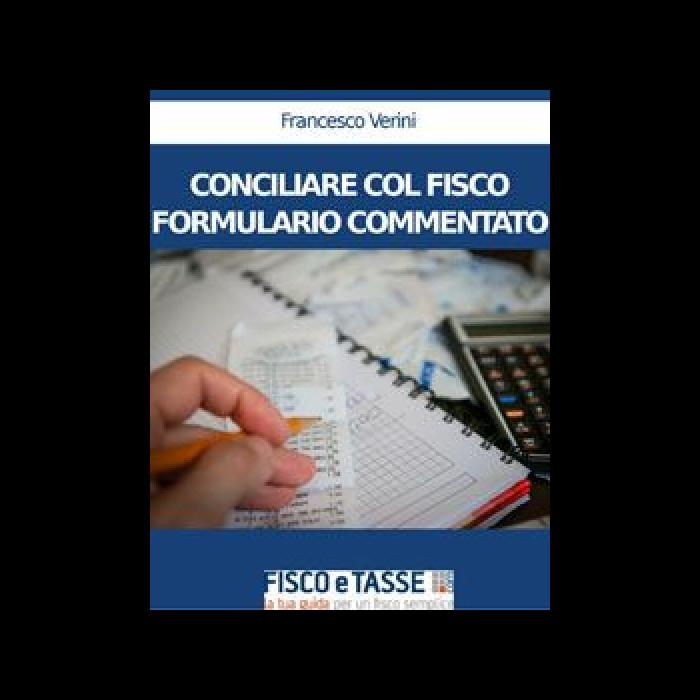 Conciliare col Fisco - Formulario commentato