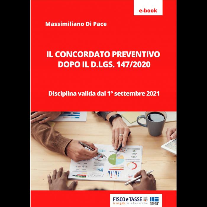 Il concordato preventivo dopo il DLgs 147/2020 (eBook)