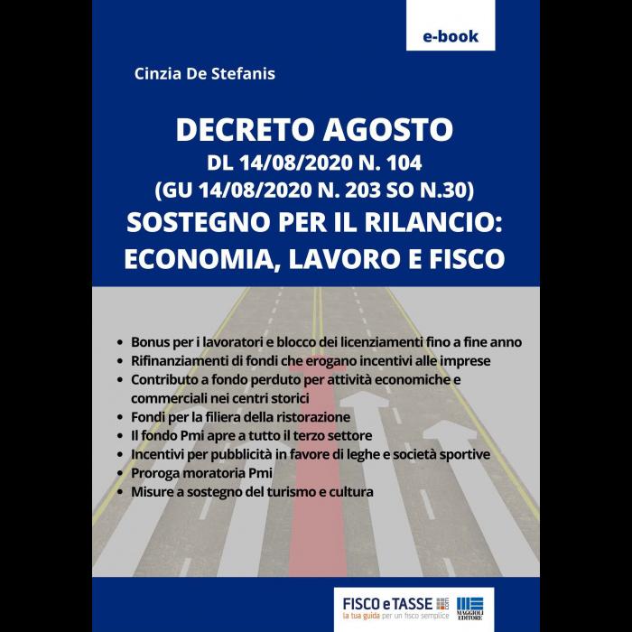 Decreto Agosto - sostegno per il rilancio (eBook 2020)