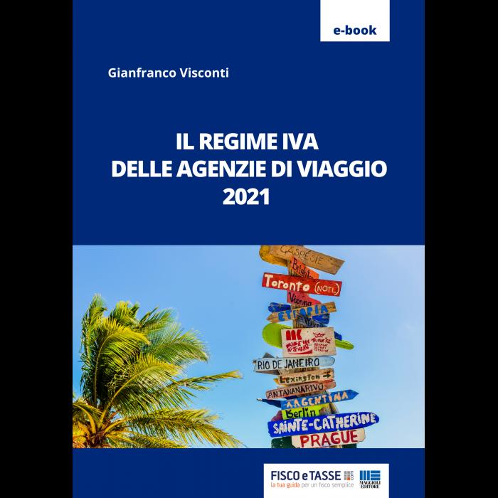 Il regime Iva delle agenzie di viaggio (eBook 2021)