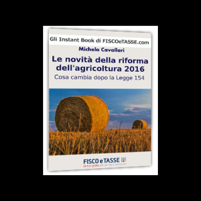 Le novità della Riforma dell'Agricoltura 2016 (eBook)