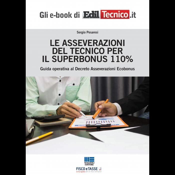 Le asseverazioni del Tecnico per il Superbonus 110%