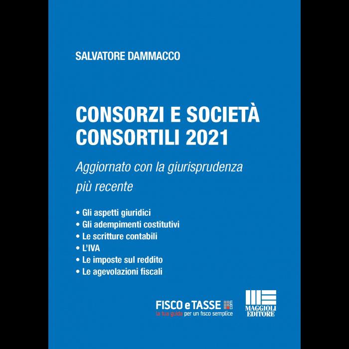 Consorzi e Società consortili (eBook 2021)