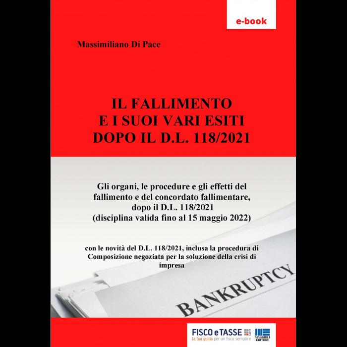 Il Fallimento e i vari esiti dopo DL 118/2021 (eBook)