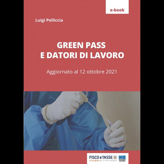 Green pass e datori di lavoro (eBook 2021)