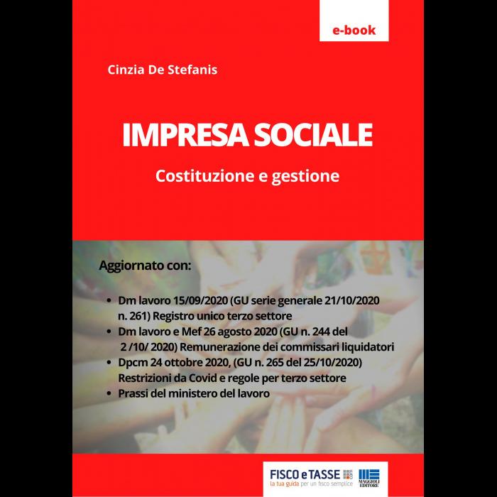 Impresa sociale: costituzione e gestione (eBook 2020)