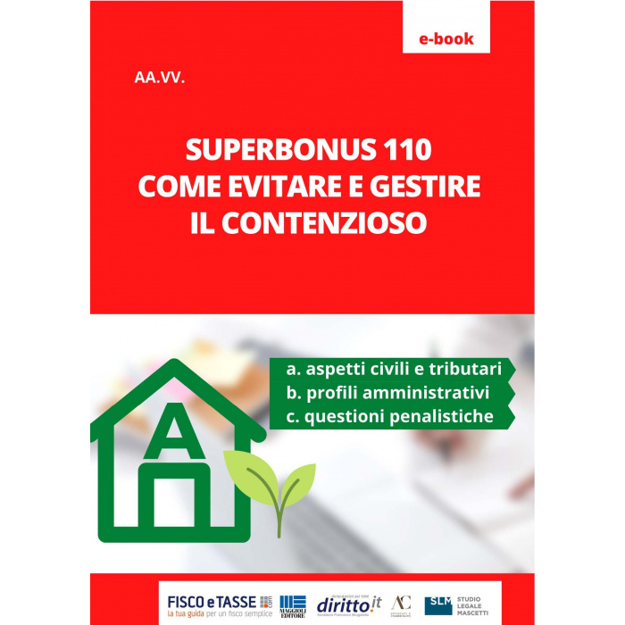 Superbonus 110: Come evitare e gestire il contenzioso