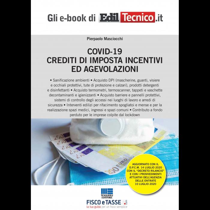 Covid-19: Crediti di imposta incentivi e agevolazioni