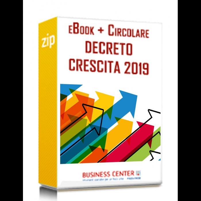 Decreto Crescita 2019: eBook + Circolare per i clienti