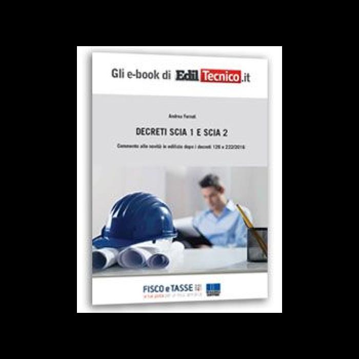 SCIA 1 e SCIA 2 Commento alle novità in edilizia eBook