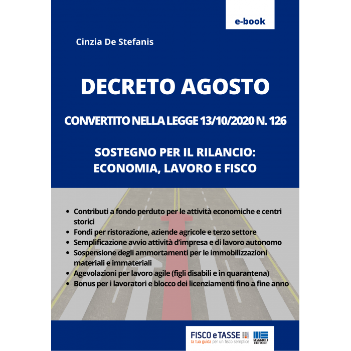Decreto Agosto convertito in legge (eBook 2020)