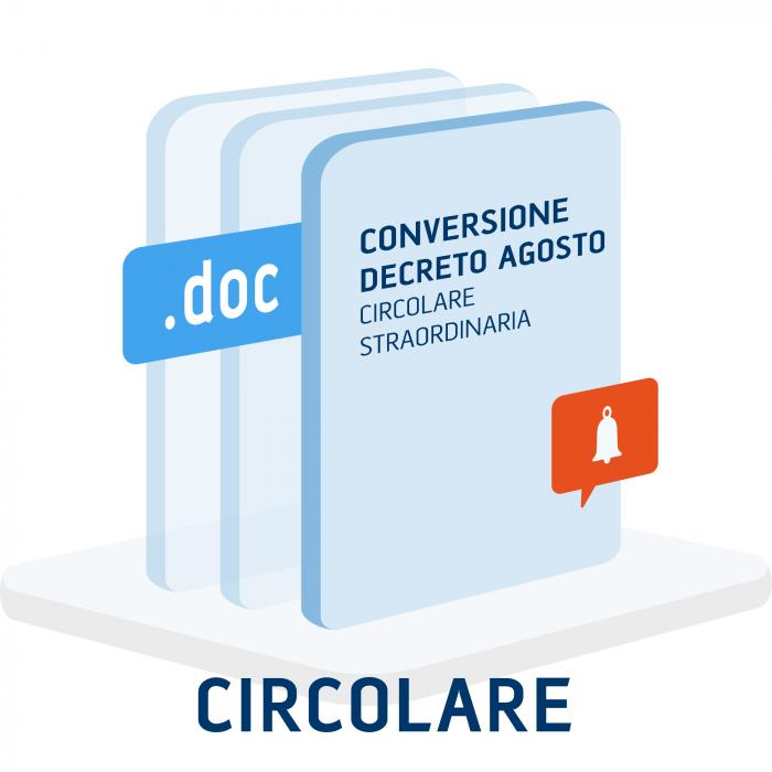 Circolare Straordinaria Conversione Decreto Agosto