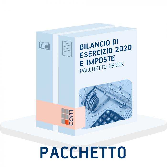 Bilancio d'esercizio 2020 e Imposte (Pacchetto eBook)