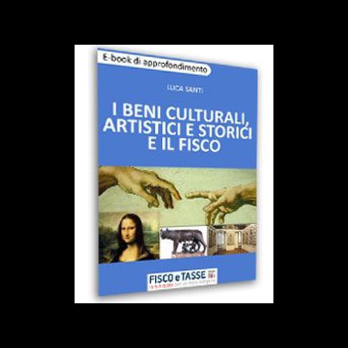 I beni culturali artistici e storici e il Fisco