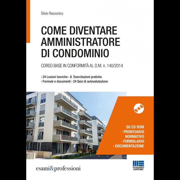 Come diventare amministratore di condominio - Libro