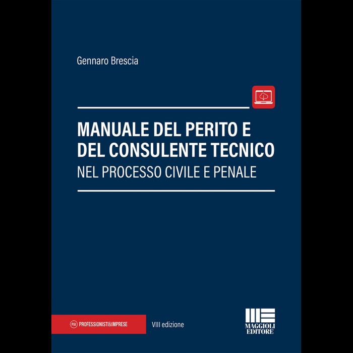 Manuale del Perito e del Consulente Tecnico-Libro Carta