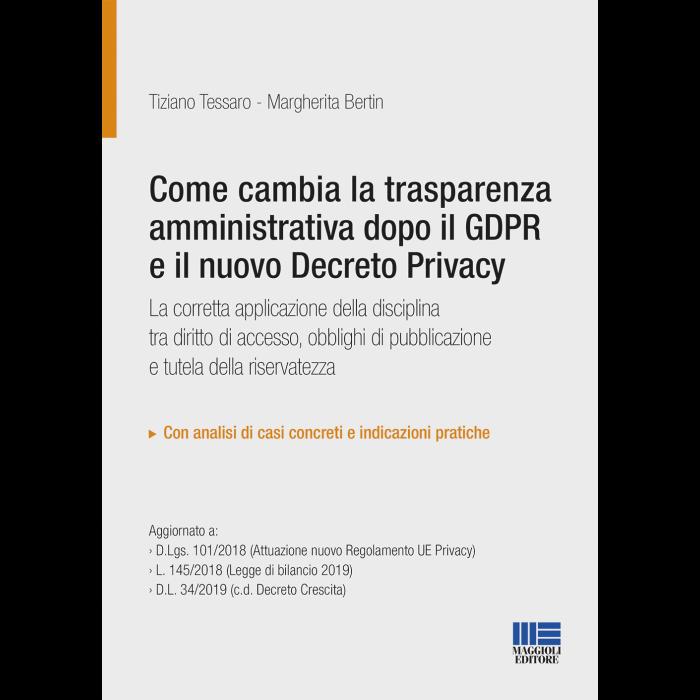 Come cambia la trasparenza amministrativa dopo il GDPR