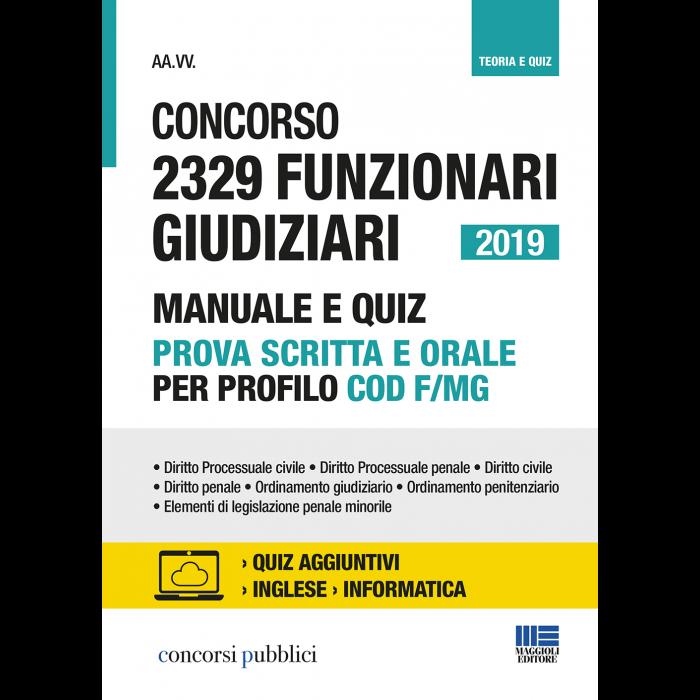 Concorso 2329 Funzionari Giudiziari 2019 Manuale e Quiz