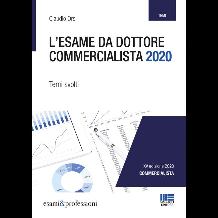 L'esame da Dottore Commercialista 2020 - Temi svolti