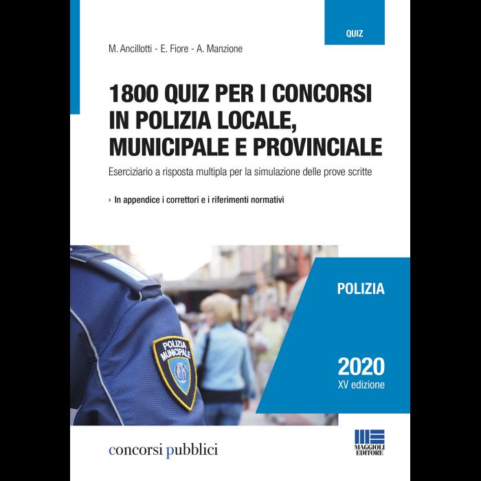 1800 quiz per i concorsi in polizia locale, municipale