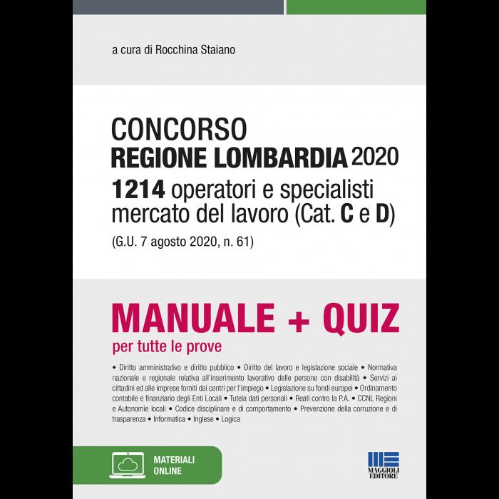 Concorso Regione Lombardia 2020 - 1214 Operatori e specialisti mercato del lavoro (Cat. C e D) (G.U. 7 agosto 2020, n. 61)