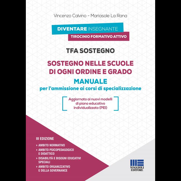 Tfa Sostegno: Manuale per scuole di ogni ordine e grado
