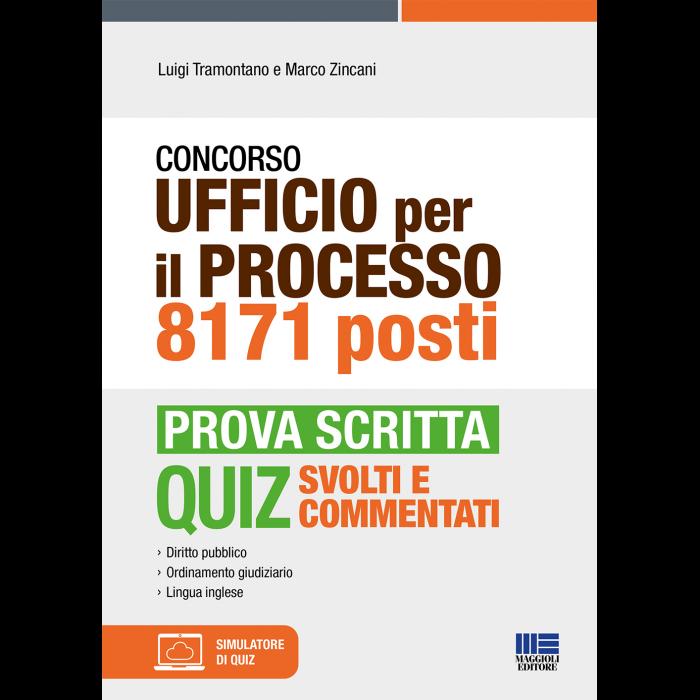 Concorso Ufficio Processo 8171 posti - Prova scritta